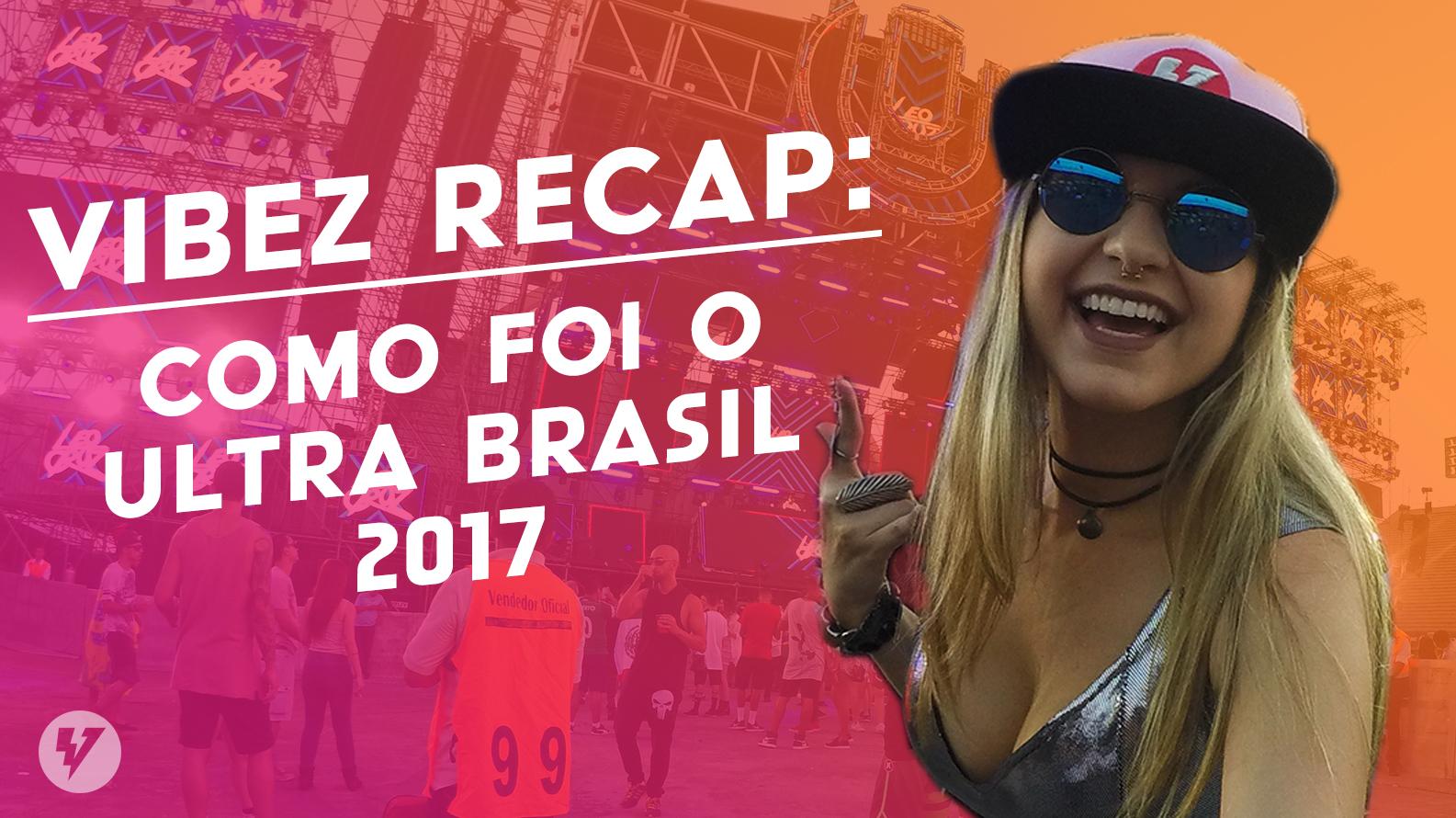 miniatura vlog ultra brasil 2017