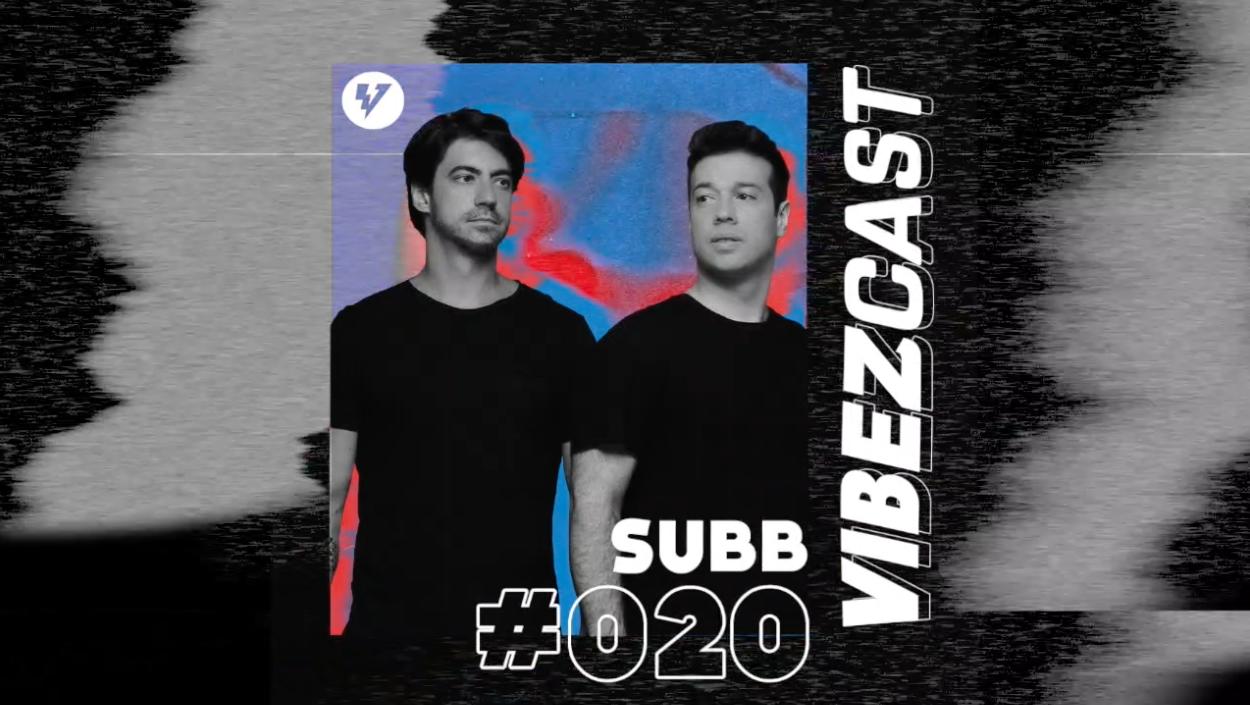 vibez cast 020 subb