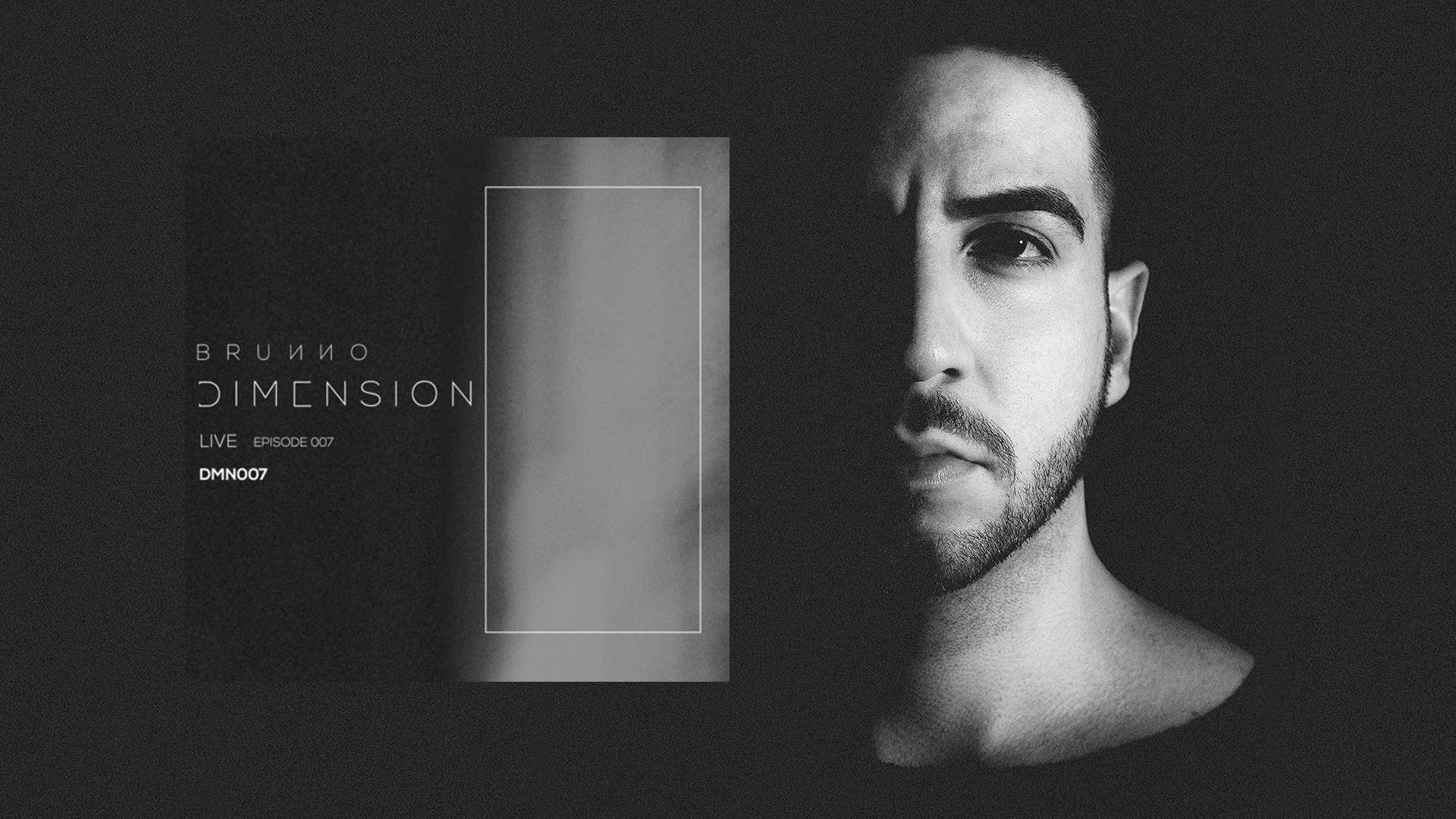 B R U N N O apresenta sonoridades do Techno através do projeto DIMENSION Live